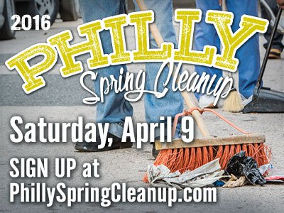 Philly Spring Cleanup: April 9, 2016