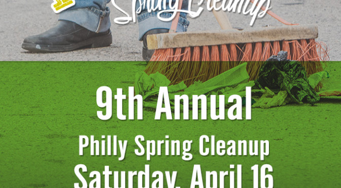 Philly Spring Cleanup Postponed to April 16th